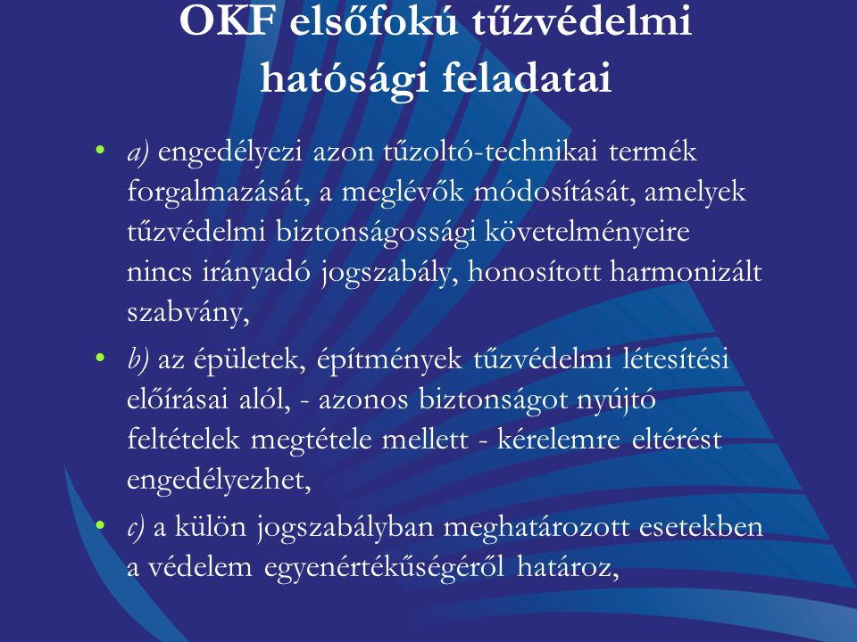OKF elsőfokú tűzvédelmi hatósági feladatai