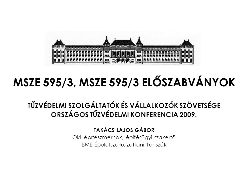 MSZE 595/3, MSZE 595/3 ELŐSZABVÁNYOK
