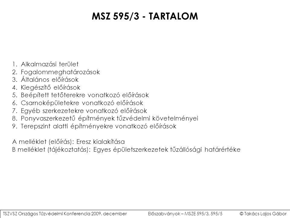 MSZ 595/3 - TARTALOM 1. Alkalmazási terület 2. Fogalommeghatározások