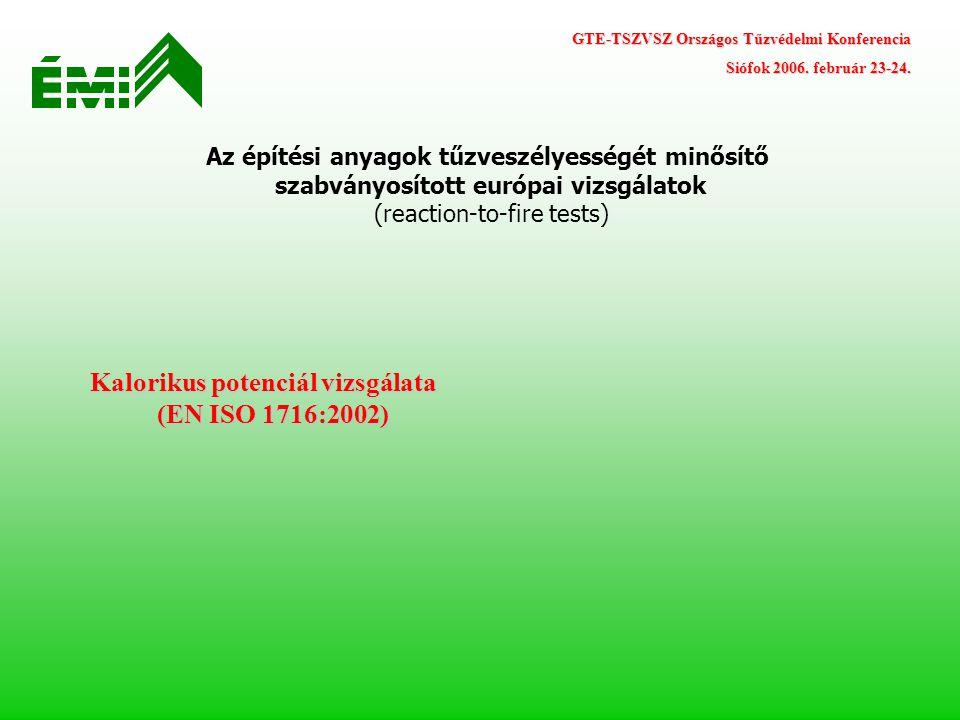 Kalorikus potenciál vizsgálata (EN ISO 1716:2002)