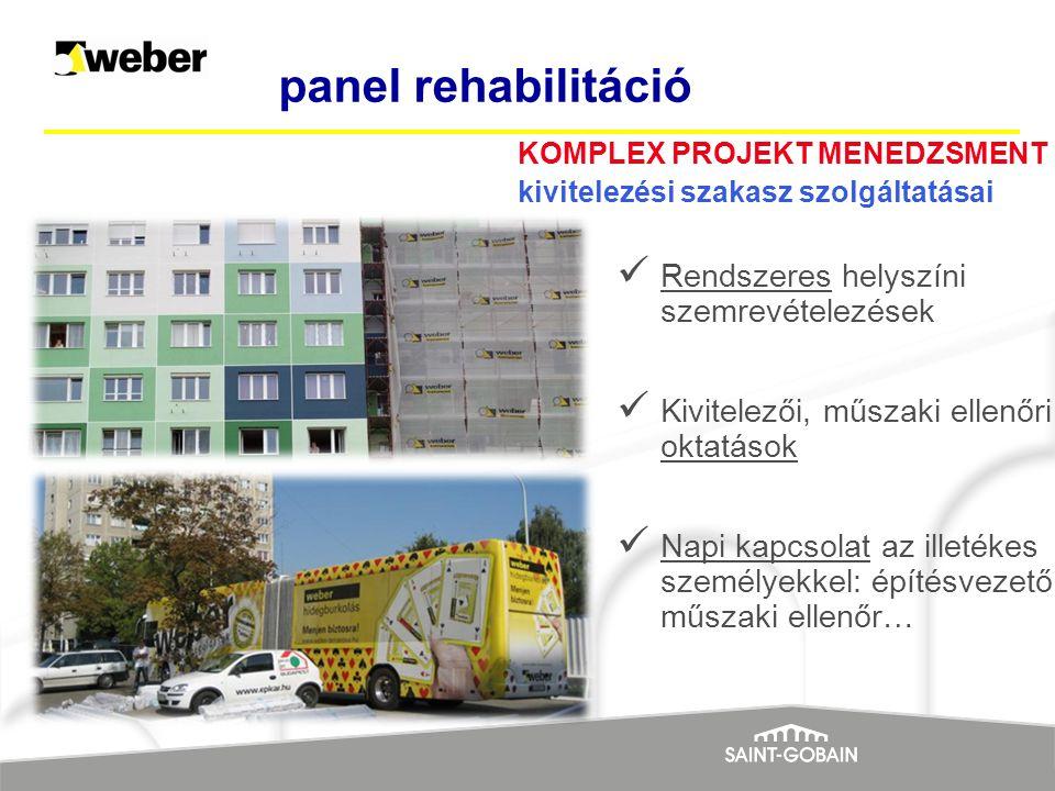 panel rehabilitáció Rendszeres helyszíni szemrevételezések