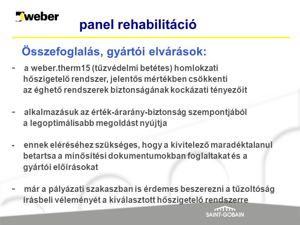 panel rehabilitáció Összefoglalás, gyártói elvárások: