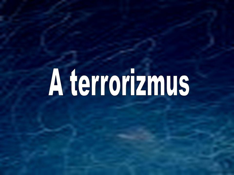 A terrorizmus