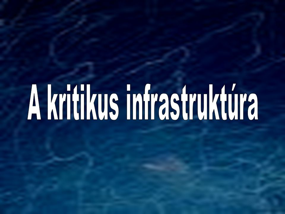 A kritikus infrastruktúra