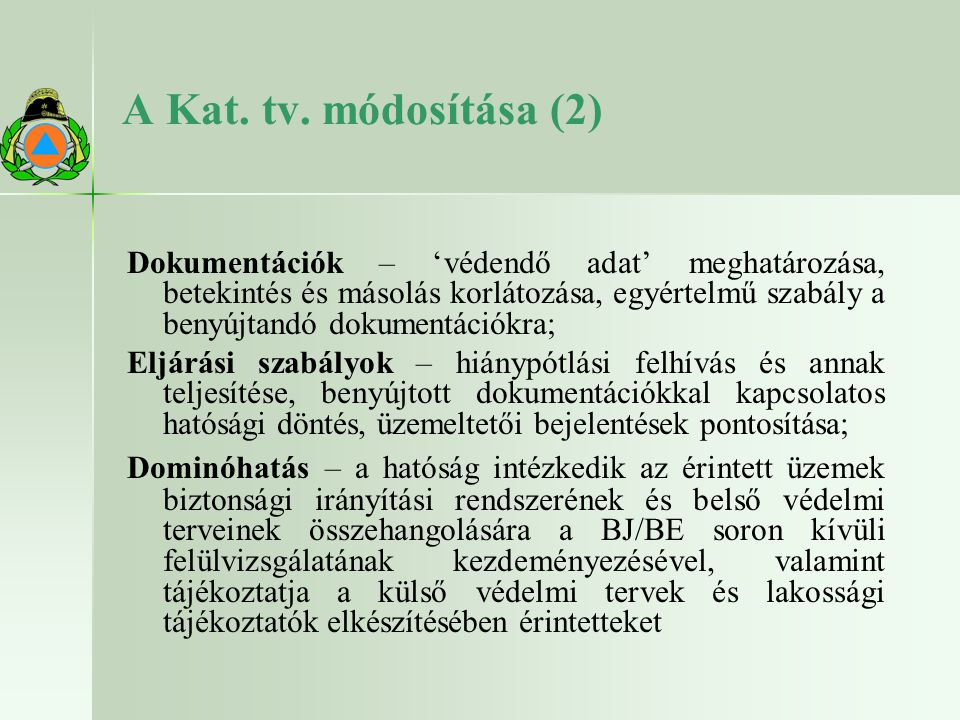 A Kat. tv. módosítása (2)