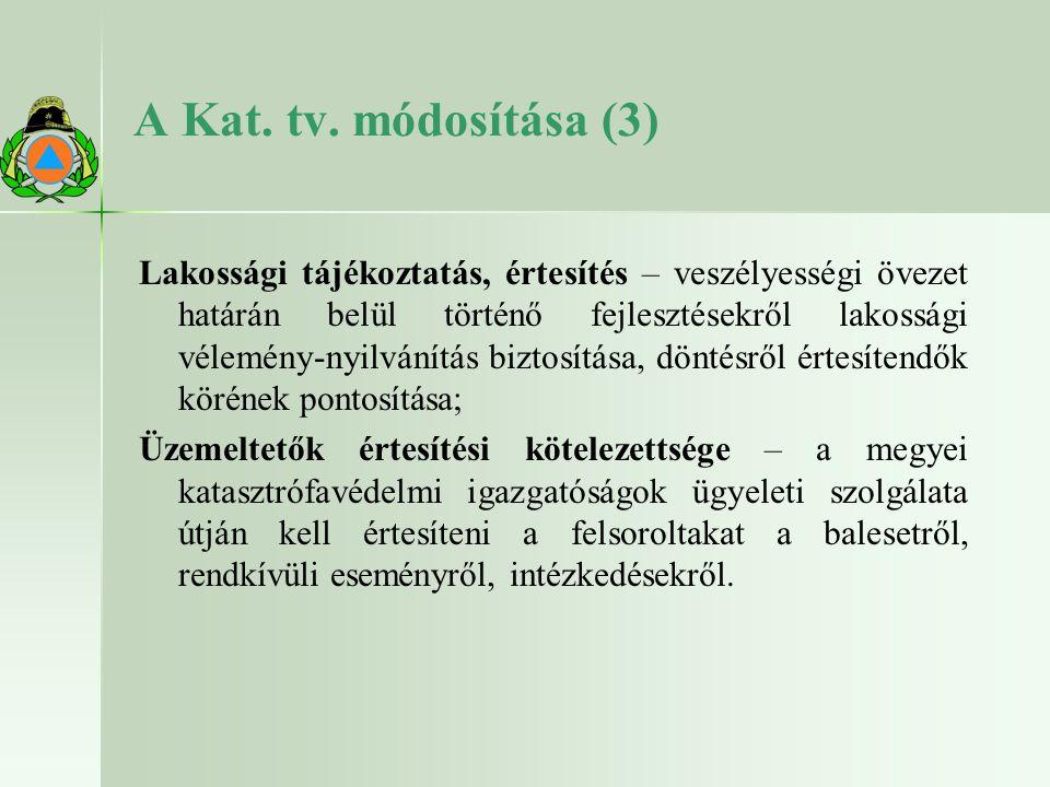 A Kat. tv. módosítása (3)