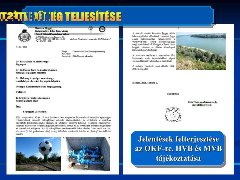 Jelentések felterjesztése az OKF-re, HVB és MVB tájékoztatása