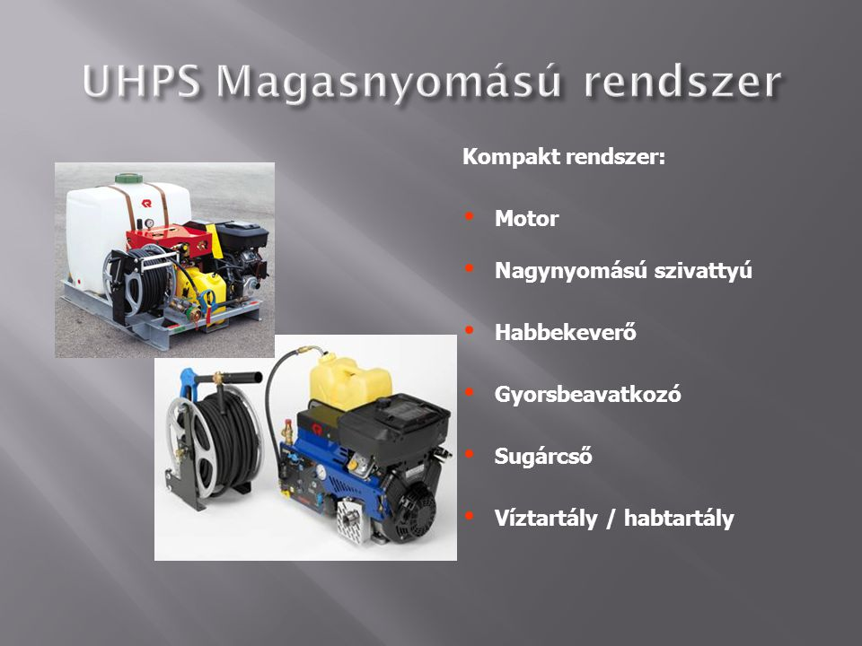 UHPS Magasnyomású rendszer