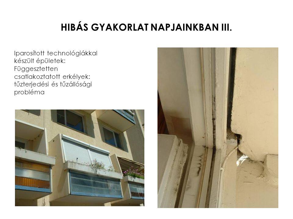 HIBÁS GYAKORLAT NAPJAINKBAN III.