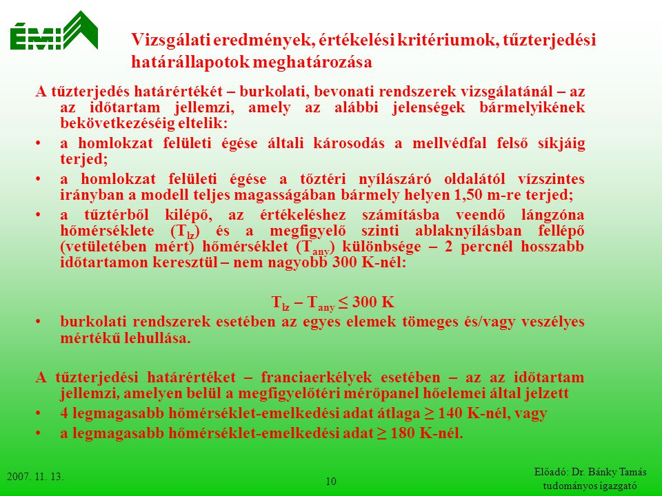 Előadó: Dr. Bánky Tamás tudományos igazgató