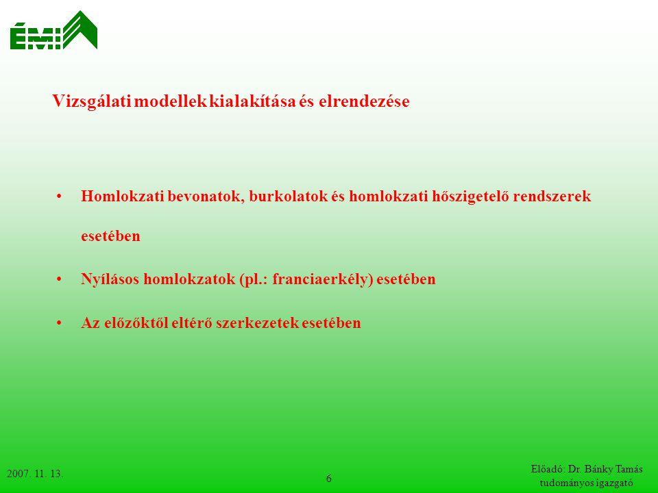 Vizsgálati modellek kialakítása és elrendezése