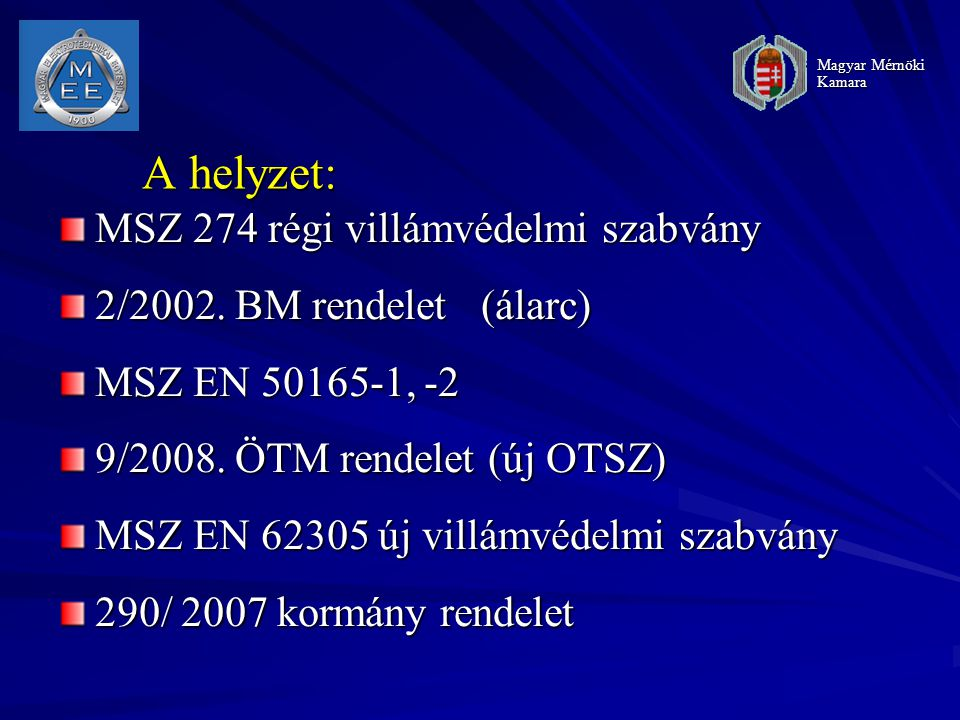 A helyzet: MSZ 274 régi villámvédelmi szabvány