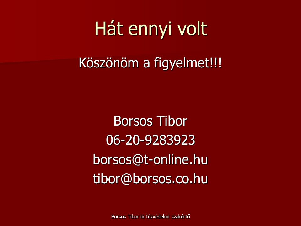 Borsos Tibor iü tűzvédelmi szakértő
