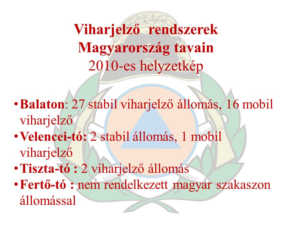 Viharjelző rendszerek Magyarország tavain