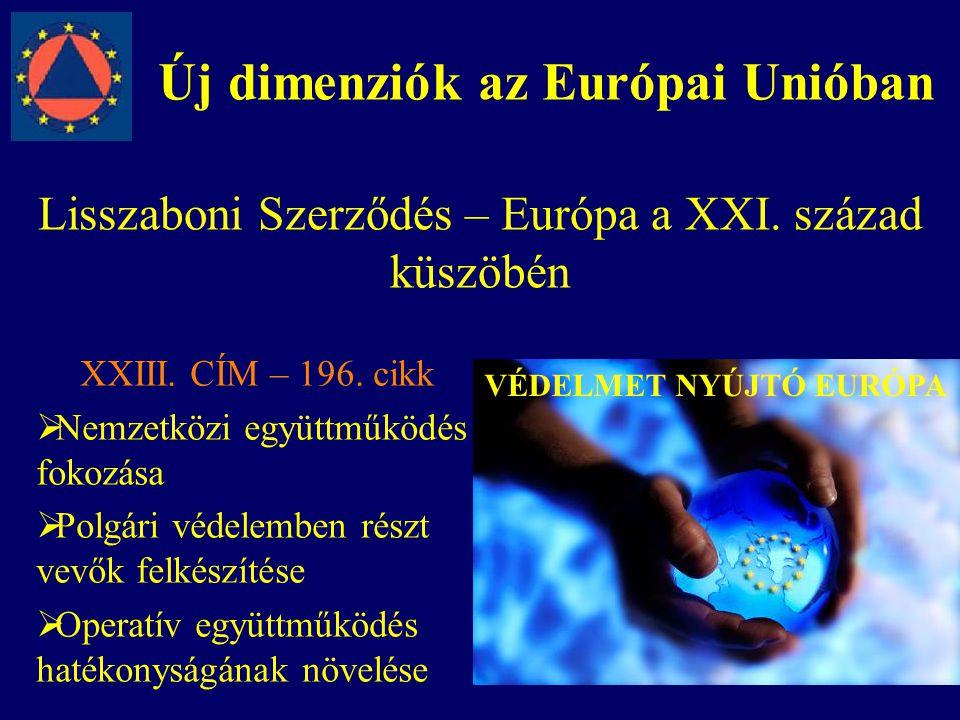 Új dimenziók az Európai Unióban