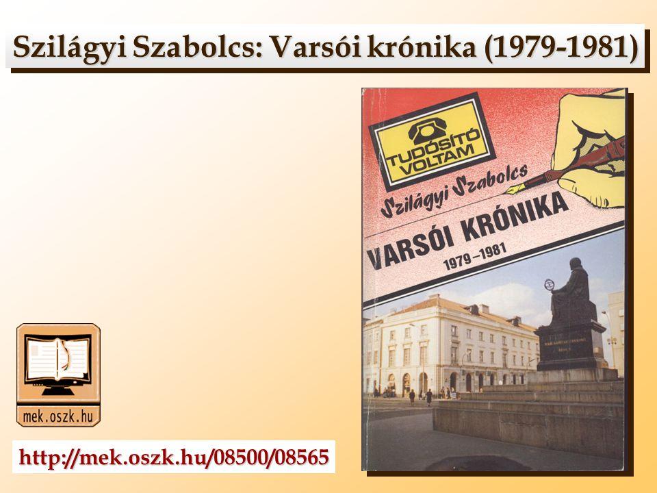 Szilágyi Szabolcs: Varsói krónika (1979-1981)