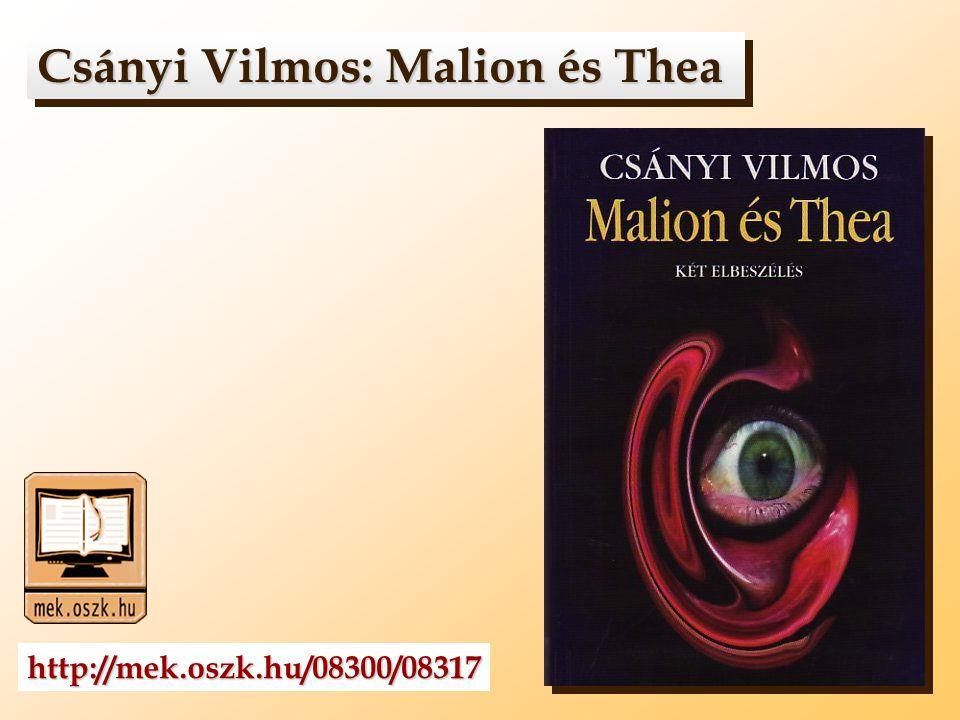 Csányi Vilmos: Malion és Thea