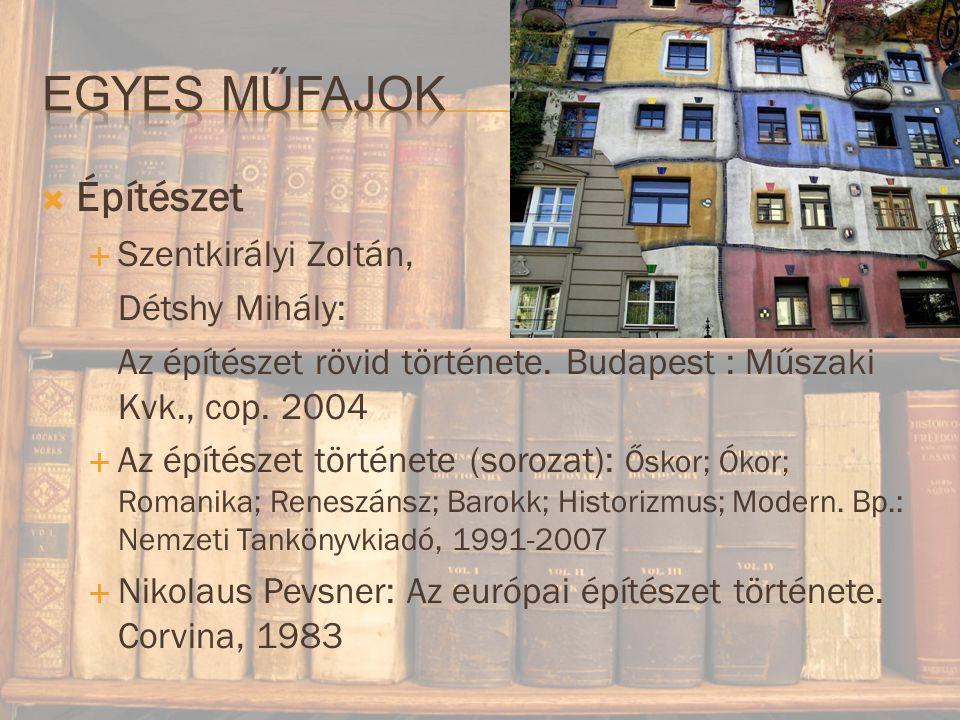Egyes műfajok Építészet Szentkirályi Zoltán, Détshy Mihály: