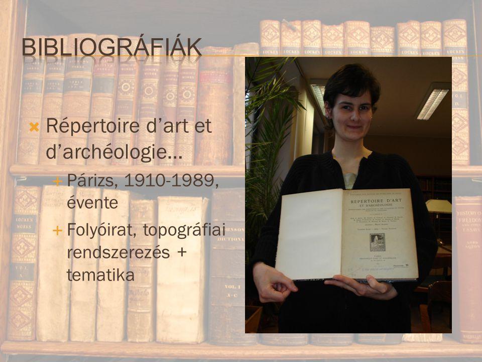 Bibliográfiák Répertoire d'art et d'archéologie…