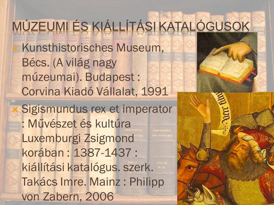 Múzeumi és kiállítási katalógusok