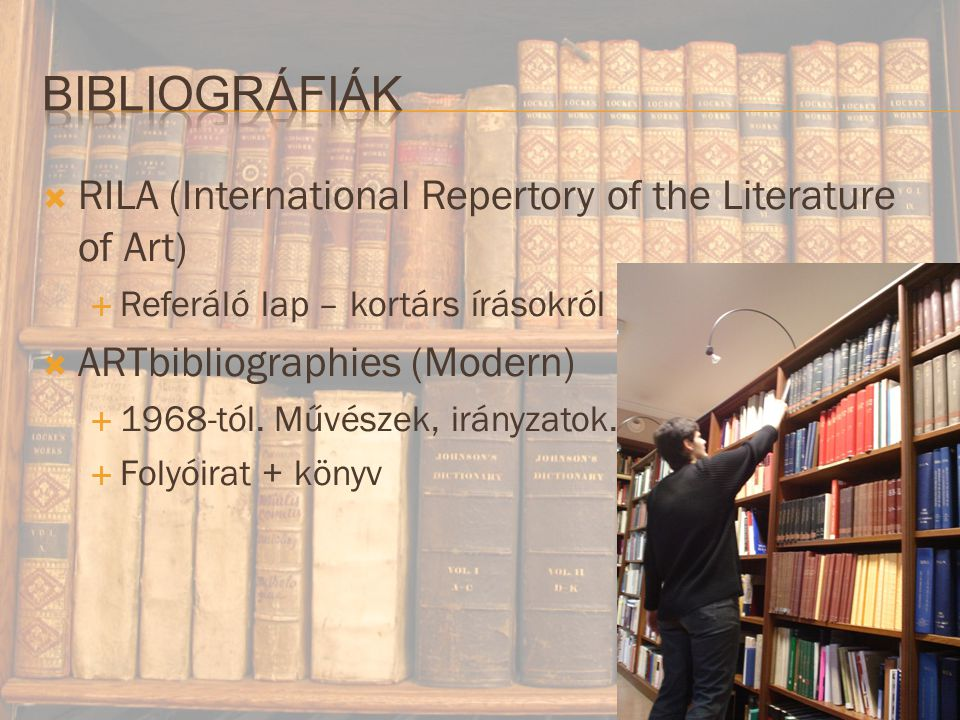 Bibliográfiák RILA (International Repertory of the Literature of Art)