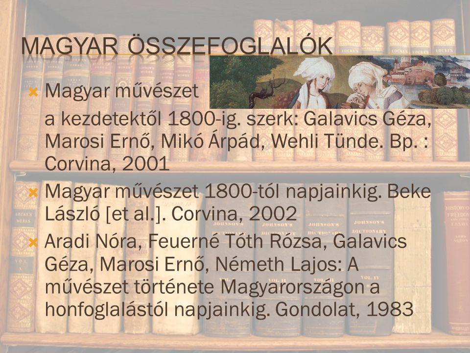Magyar összefoglalók Magyar művészet