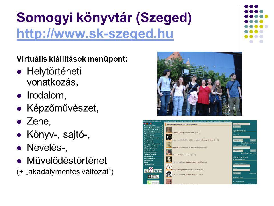 Somogyi könyvtár (Szeged) http://www.sk-szeged.hu