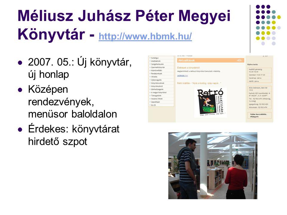 Méliusz Juhász Péter Megyei Könyvtár - http://www.hbmk.hu/
