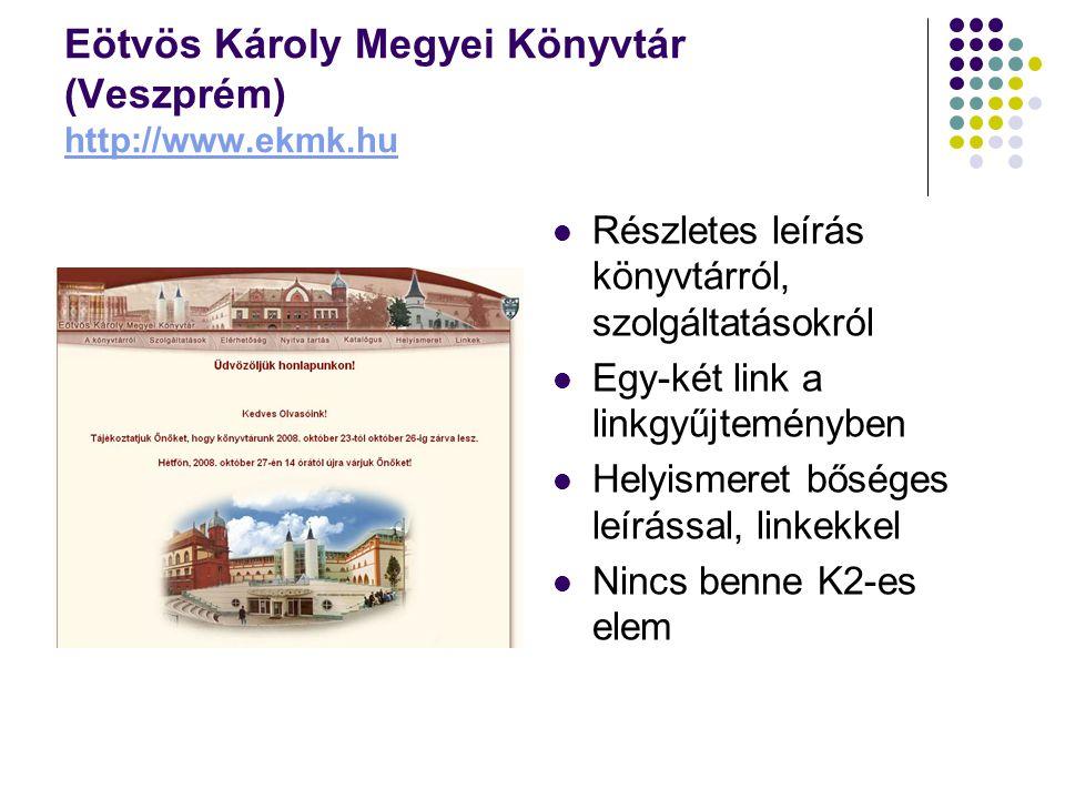Eötvös Károly Megyei Könyvtár (Veszprém) http://www.ekmk.hu