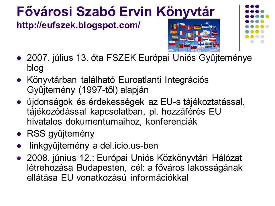 Fővárosi Szabó Ervin Könyvtár http://eufszek.blogspot.com/
