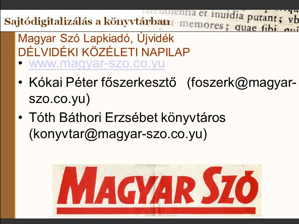 Magyar Szó Lapkiadó, Újvidék DÉLVIDÉKI KÖZÉLETI NAPILAP
