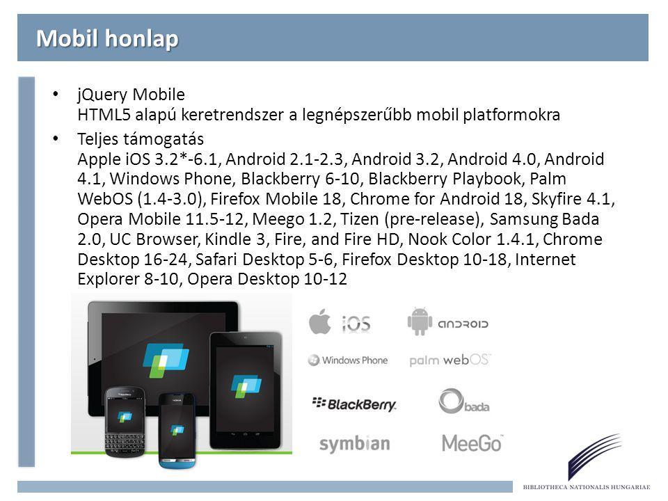 Mobil honlap jQuery Mobile HTML5 alapú keretrendszer a legnépszerűbb mobil platformokra.