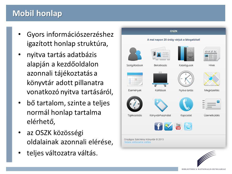 Mobil honlap Gyors információszerzéshez igazított honlap struktúra,