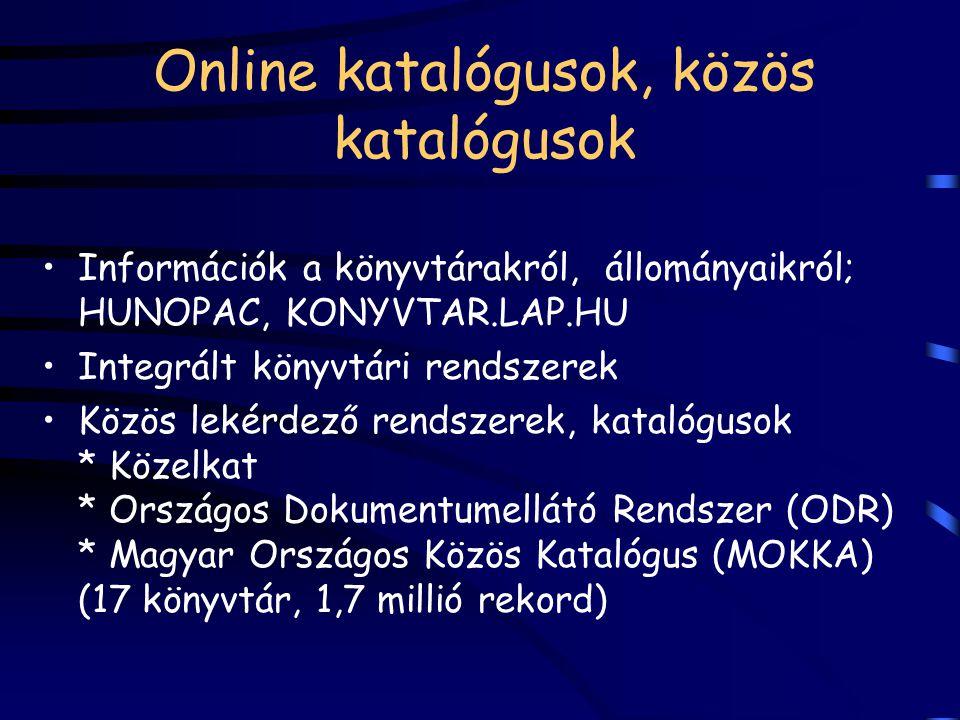 Online katalógusok, közös katalógusok