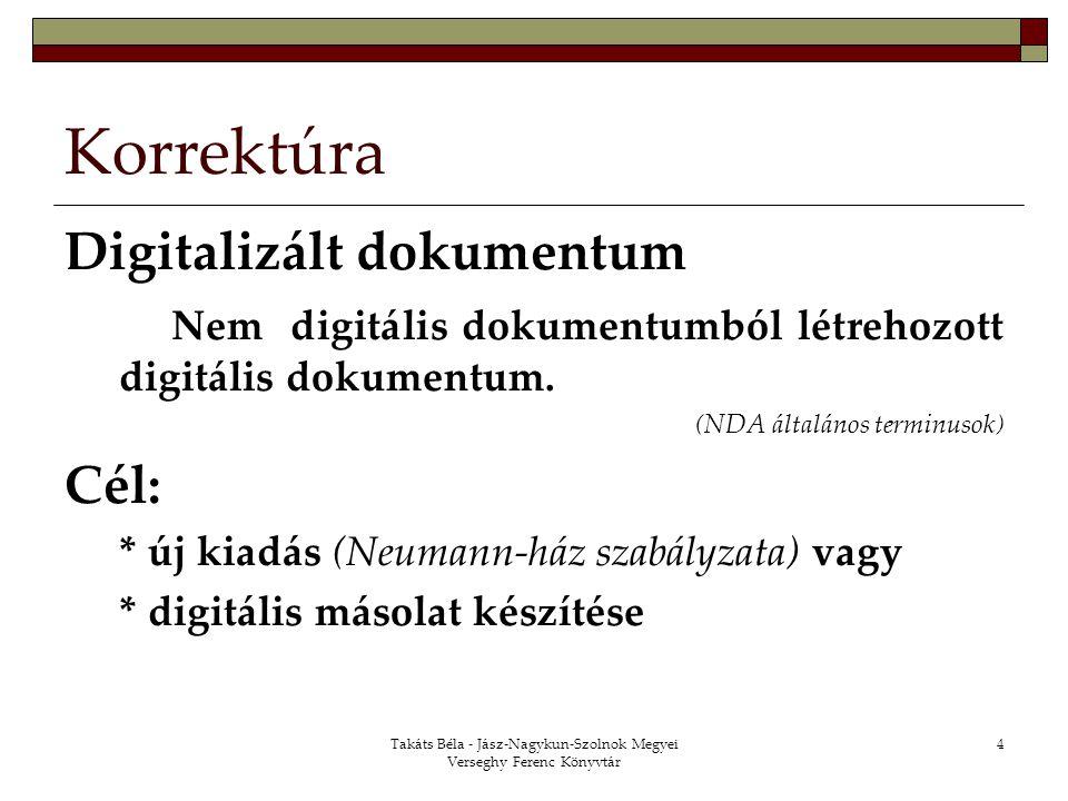Takáts Béla - Jász-Nagykun-Szolnok Megyei Verseghy Ferenc Könyvtár