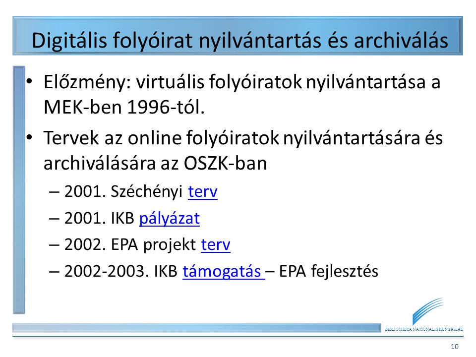 Digitális folyóirat nyilvántartás és archiválás