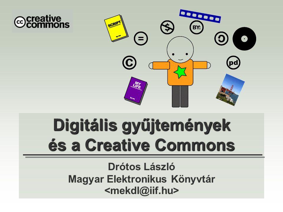 Digitális gyűjtemények és a Creative Commons