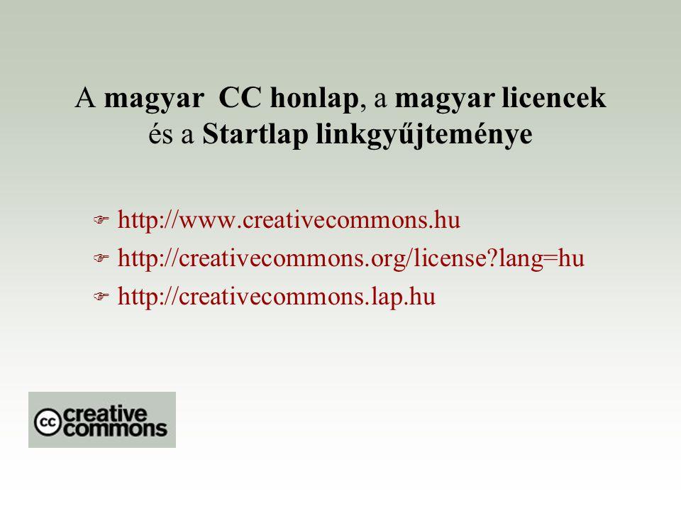 A magyar CC honlap, a magyar licencek és a Startlap linkgyűjteménye
