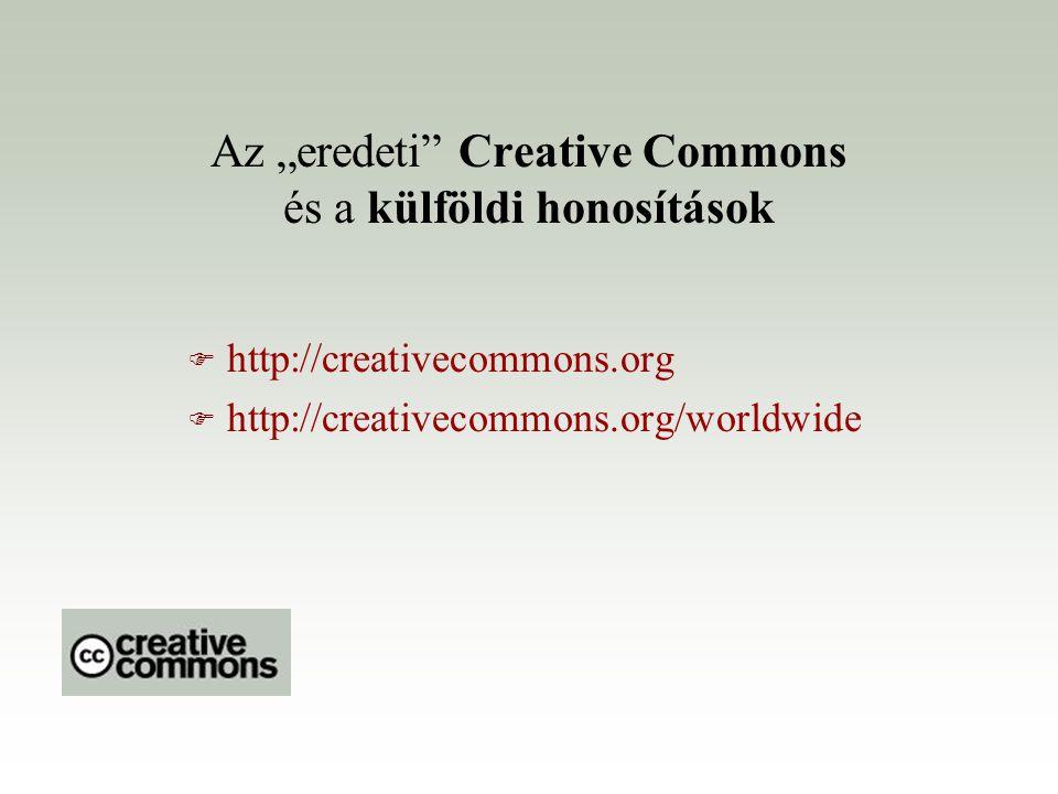 """Az """"eredeti Creative Commons és a külföldi honosítások"""