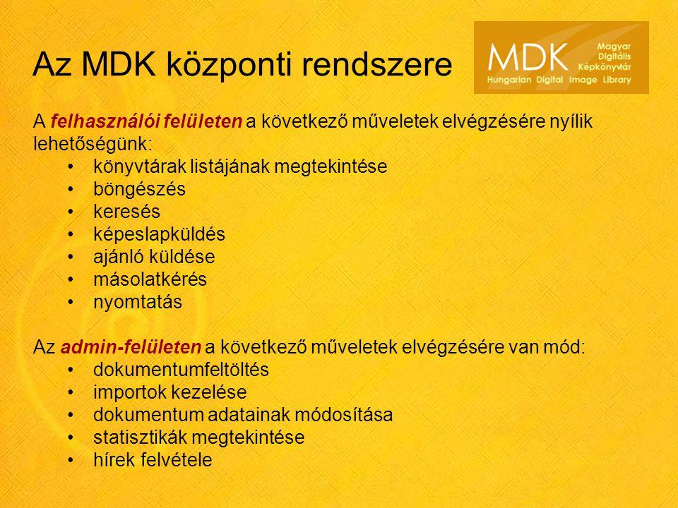 Az MDK központi rendszere