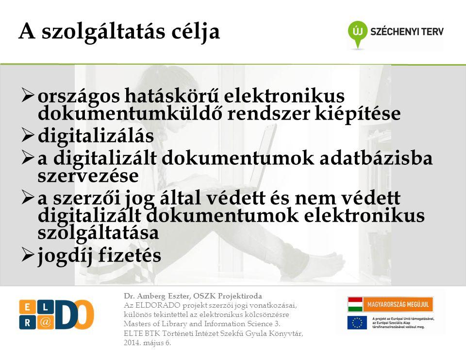 A szolgáltatás célja országos hatáskörű elektronikus dokumentumküldő rendszer kiépítése. digitalizálás.