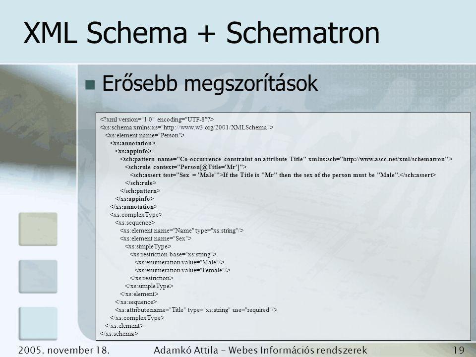 XML Schema + Schematron