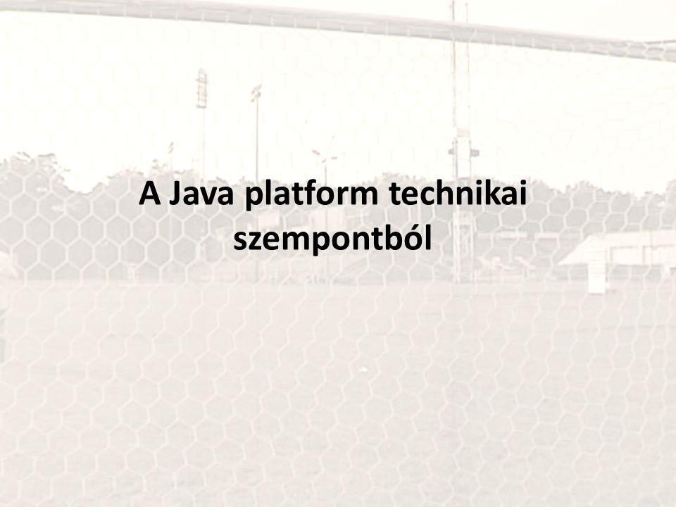 A Java platform technikai