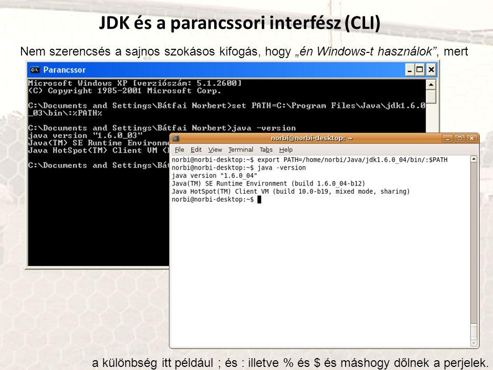JDK és a parancssori interfész (CLI)