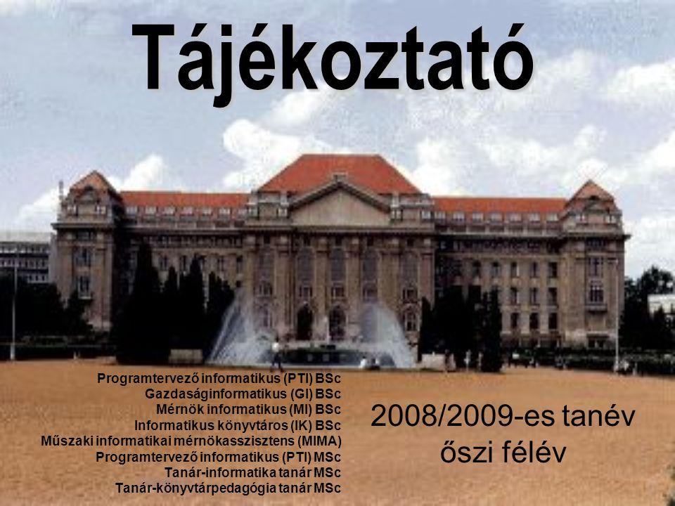 Tájékoztató 2008/2009-es tanév őszi félév