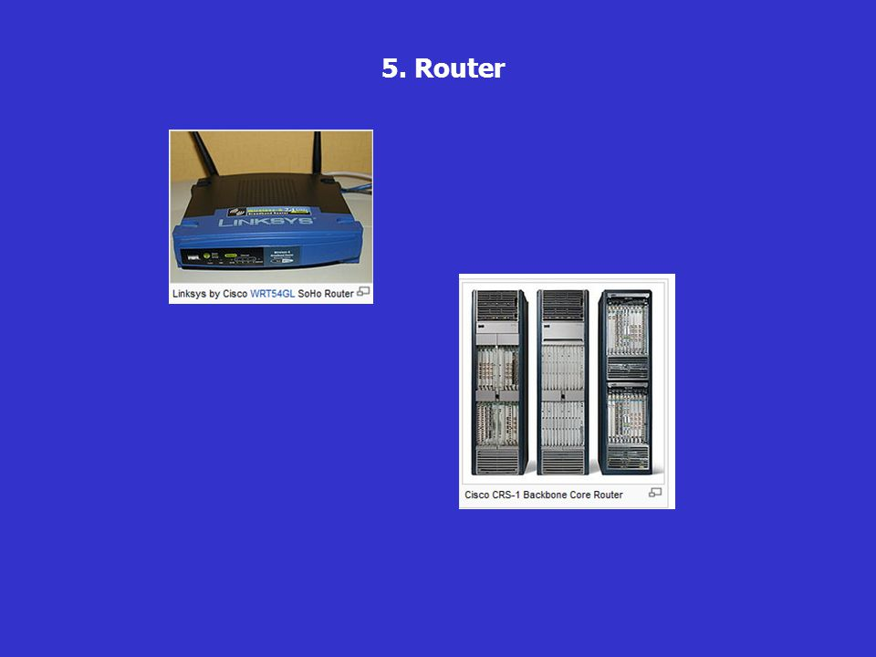 5. Router