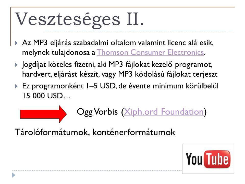 Veszteséges II. Ogg Vorbis (Xiph.ord Foundation)