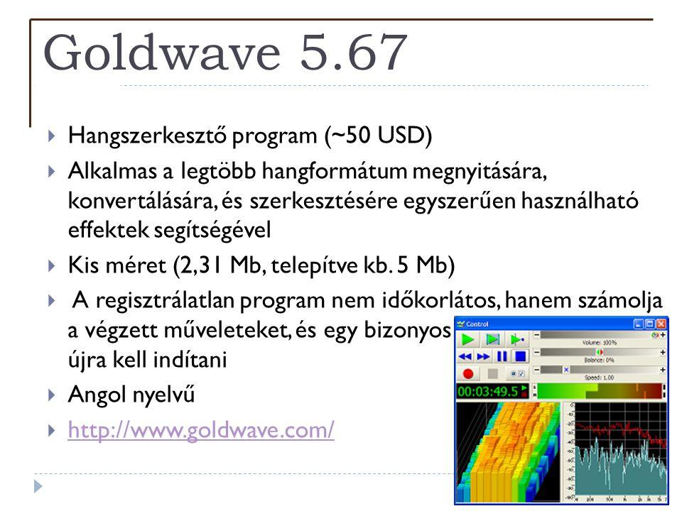 Goldwave 5.67 Hangszerkesztő program (~50 USD)