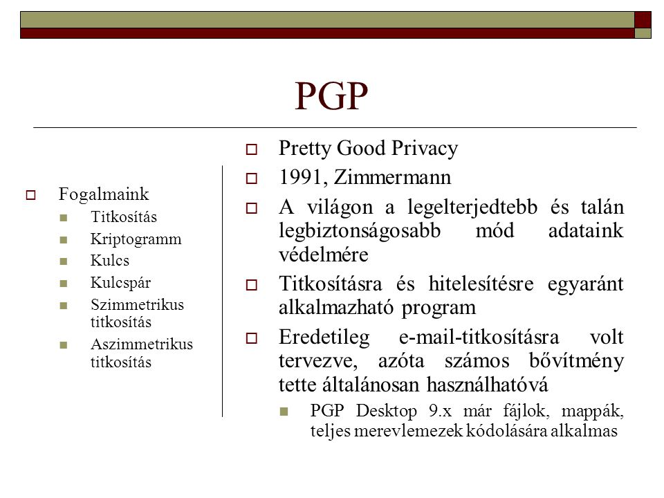PGP Pretty Good Privacy 1991, Zimmermann