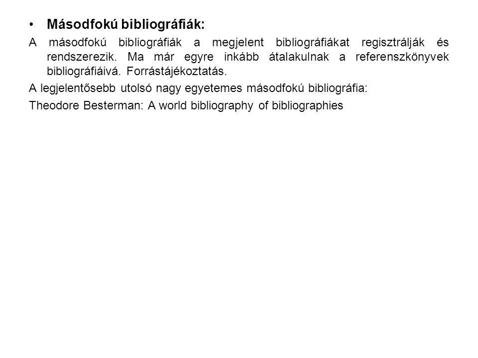 Másodfokú bibliográfiák: